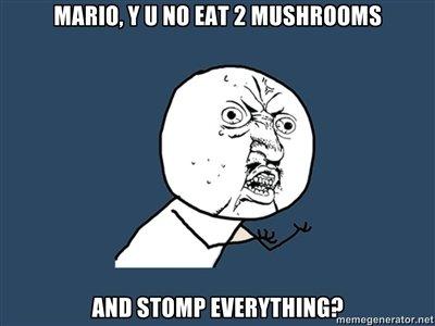 Super Mario. Some Oc thanks to my bro konni!. Y ll KO [III 2 Mario y u no