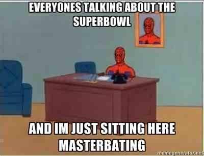 Superbowl. Description is a lie. a lie