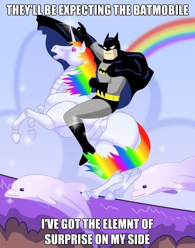 SURPRISE MOTHERF !. Batman comes to his senses.... I( Elli ii! MY we. Element of surprise - the 7th element of harmony. batman Ponymobile