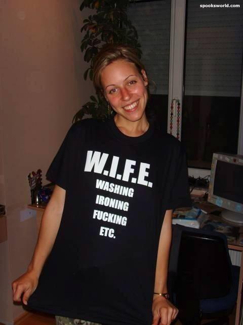 W.I.F.E.. she has been trained well. washing Ironing fucking Shirt Wife woman