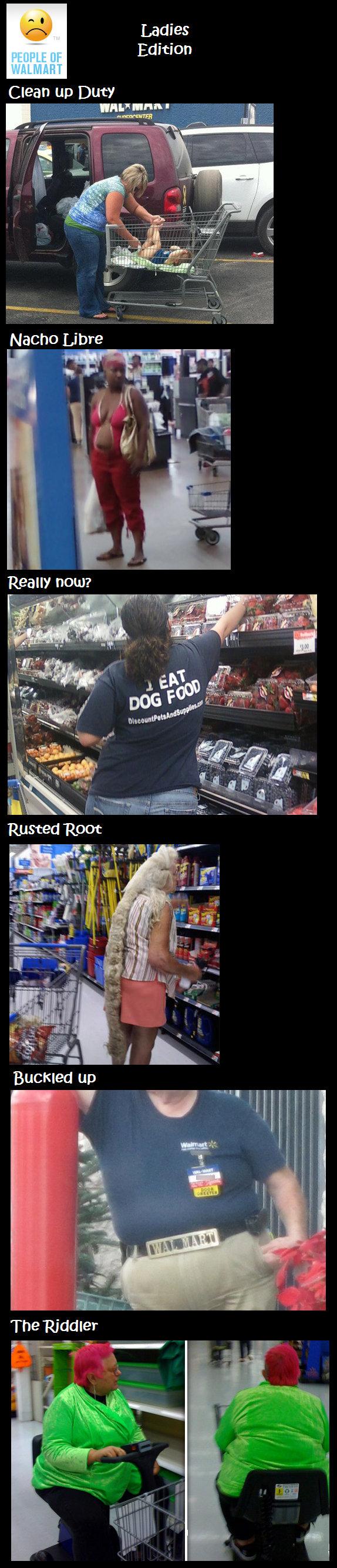 Walmart People. . Ladies Edition Clean up Duty. lmfao the riddler Walmart weirdos funny Bacon Scandium