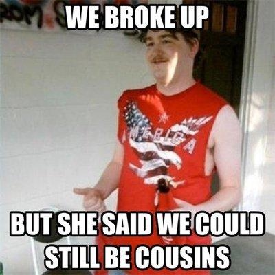We broke up... . We broke up