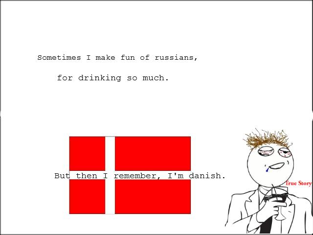 We danes.... OC and Suck my dick, Sweden.. kæft noget ringe OC Your okay tough norway