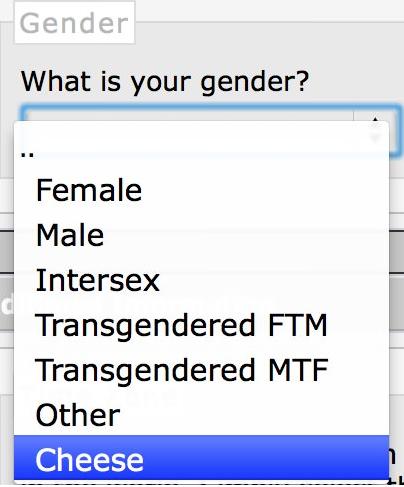 Well Then........ . Gender What is your gender? Female . 1 Intersex J Transgendered FTNA Transgendered MTF Other Well Then Gender What is your gender? Female 1 Intersex J Transgendered FTNA MTF Other