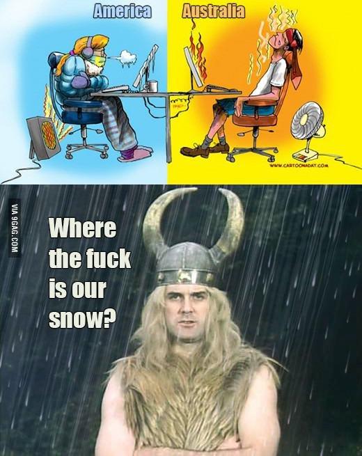Where is the Snow?. Souce 9gag :. marina I ital Where is the Snow? Souce 9gag : marina I ital