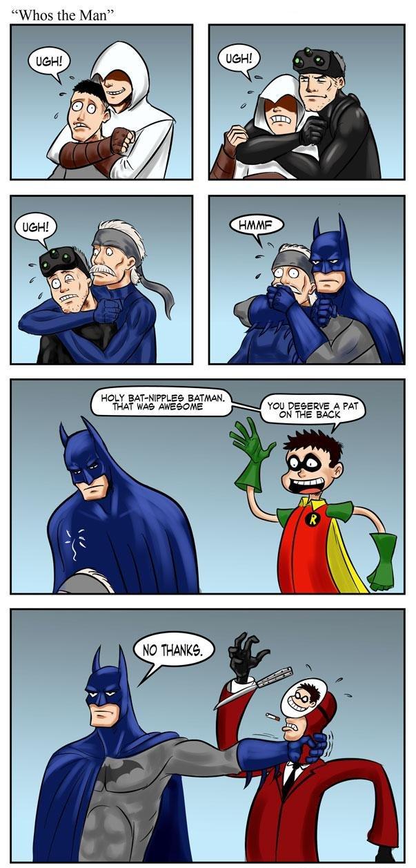 "Who the Man?. Likae a silent duck... he strikes. Wiles the Man"" HOLT : W, BATMAN. THAT AWEESOME ffii ' u"" E A FAT. I bet Batman would still do that, even if it was Robin. i know im random"