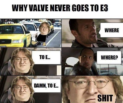 Why Valve never goes to E3. .. Gabe: Take me to the Electronic Entertainment Expo. valve gaben Gabe Newell E3 taxi