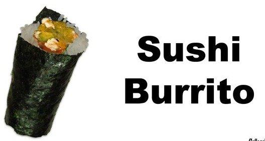 WHY DO WE NOT HAVE THIS?. genius.. collegehunor sushi burrito jizzworthy