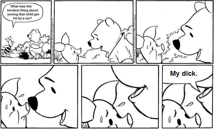 Winnie the Pooh. jeez winnie. pooh